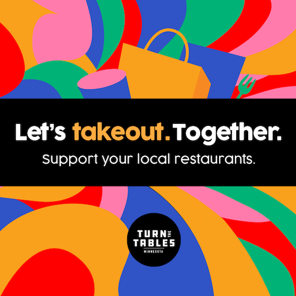 Let's Takeout. Together. Support Your Local Restaurants. Turn the Tables.