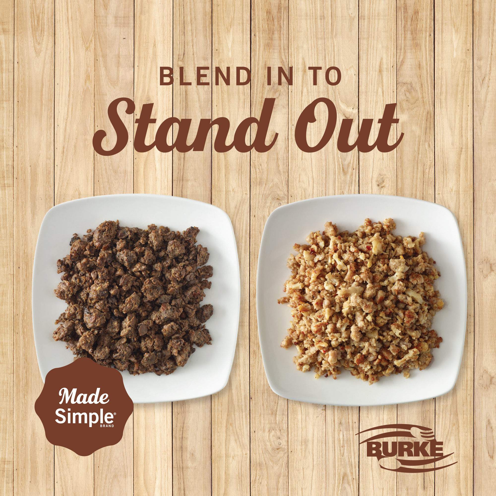 Burke Blend in to Stand out, overhead shot of MADE SIMPLE products in two bowls