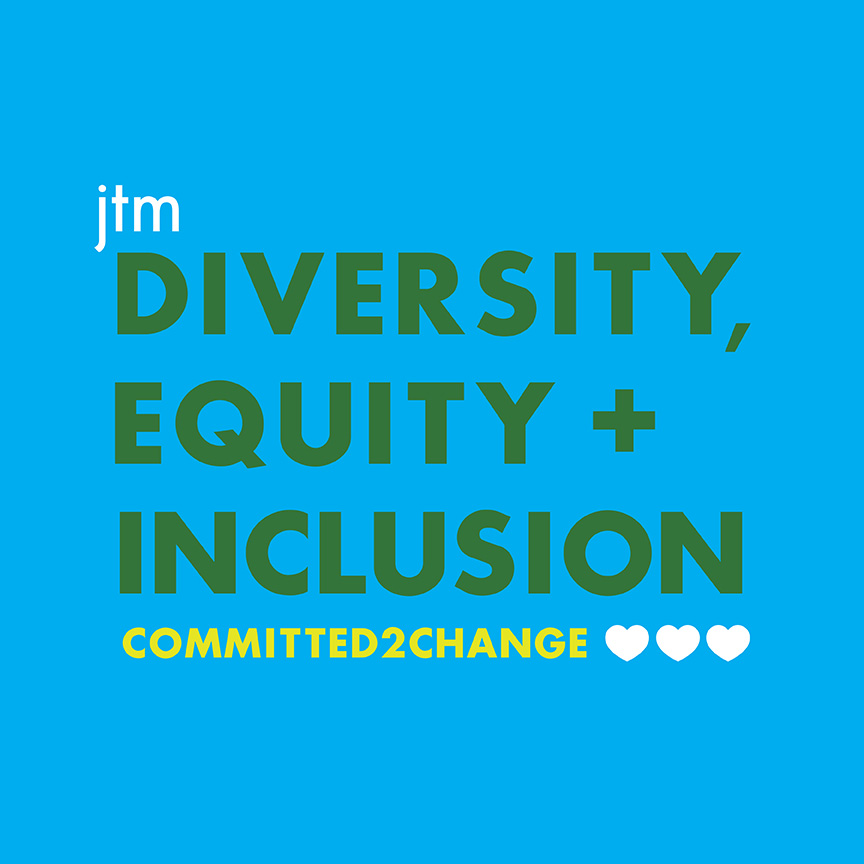 JTM diversity equity and inclusion