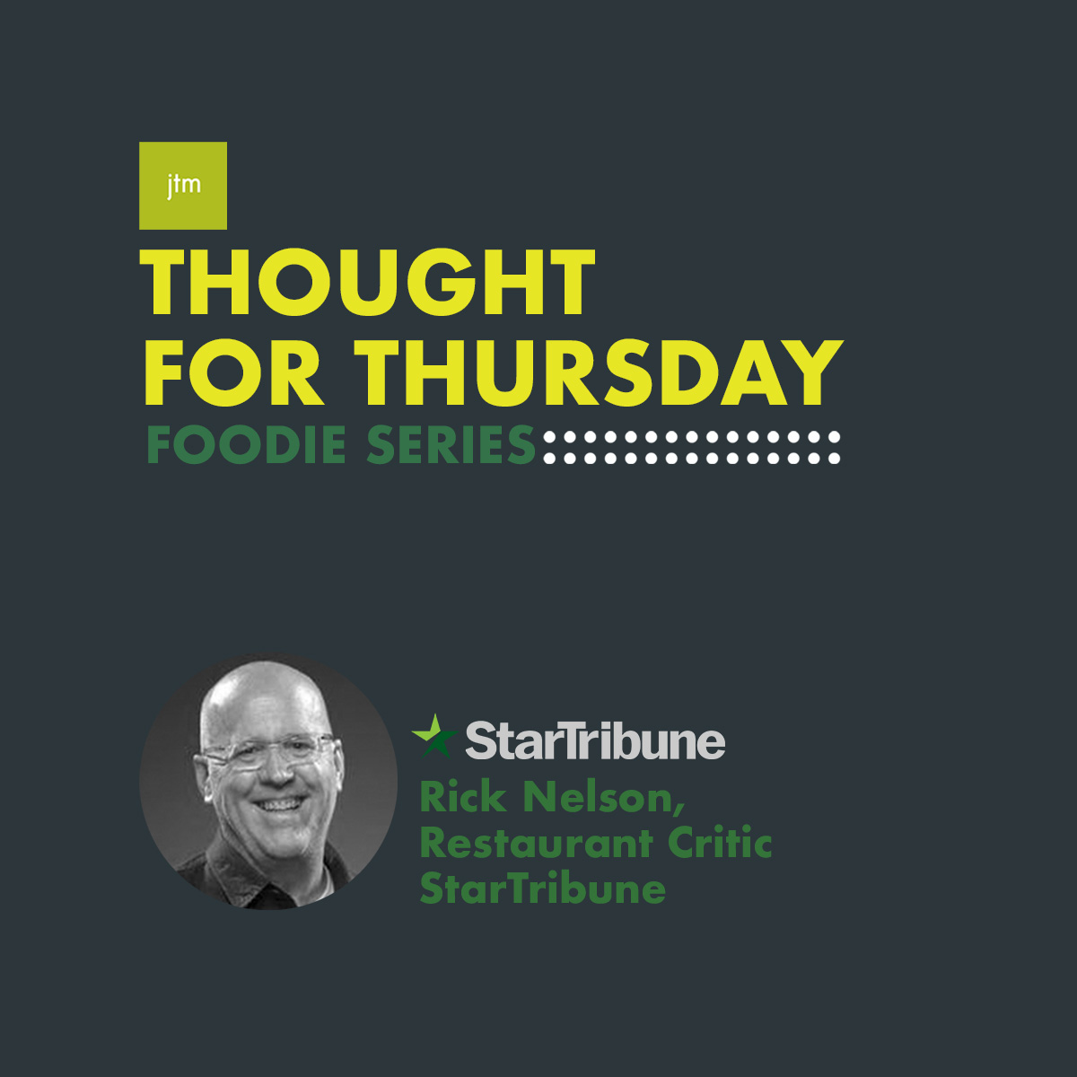 Thought For Thursday Foodie Series - Rick Nelson